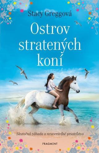 Ostrov stratených koní - Gregg Stacey [E-kniha]